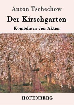 9783843082488 - Tschechow, Anton: Der Kirschgarten - Book