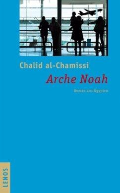 Arche Noah (Mängelexemplar) - Chamissi, Chalid al-