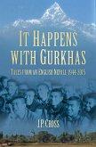 It Happens With Gurkhas (eBook, ePUB)