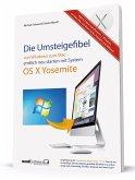 Die Umsteigefibel von Windows zum Mac (Mängelexemplar)