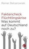 Faktencheck Flüchtlingskrise (Mängelexemplar)