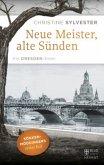 Neue Meister, alte Sünden (Mängelexemplar)