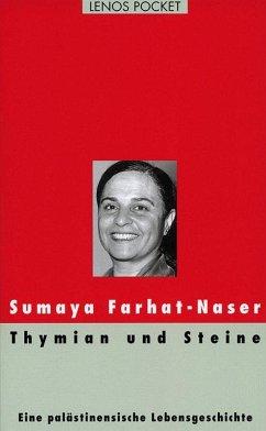 Thymian und Steine (Mängelexemplar) - Farhat-Naser, Sumaya