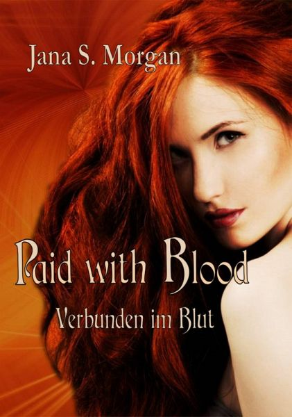 Paid with Blood (eBook, ePUB) - Morgan, Jana S.