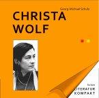 Literatur Kompakt: Christa Wolf