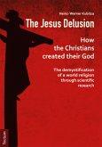 The Jesus Delusion