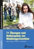 71 Übungen und Rollenspiele zur Mobbingprävention