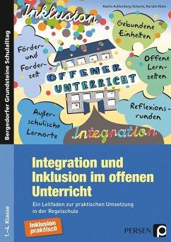 Integration und Inklusion im offenen Unterricht - Achterberg-Scherm, Katrin; Klein, Kerstin