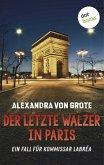 Der letzte Walzer in Paris / Kommissar LaBréa Bd.6 (eBook, ePUB)