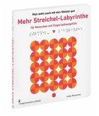 Mehr Streichel-Labyrinthe für Menschen mit Fingerspitzengefühl