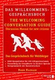 Das Willkommens-Gesprächsbuch Deutsch - Englisch für Weltbürger\The Welcoming Conversation Guide