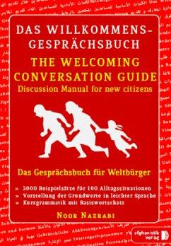 Das Willkommens- Gesprächsbuch Deutsch - Englisch für Weltbürger - Nazrabi, Noor