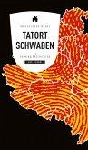 Tatort Schwaben (eBook) (eBook, ePUB)