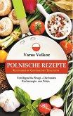 Polnische Rezepte - Kulinarische Genüsse mit Tradition (eBook, ePUB)