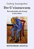 Der G'wissenswurm (eBook, ePUB)