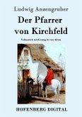 Der Pfarrer von Kirchfeld (eBook, ePUB)