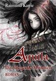 Aquila - Das fliegende Mädchen - Fantasievoller Jugendroman (eBook, ePUB)