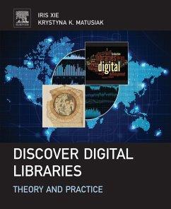 Discover Digital Libraries (eBook, ePUB) - Xie, Iris; Matusiak, Krystyna