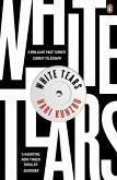 White Tears (eBook, ePUB)