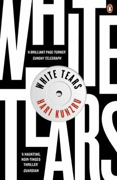 White Tears (eBook, ePUB) - Kunzru, Hari