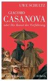 Giacomo Casanova oder Die Kunst der Verführung (eBook, ePUB)