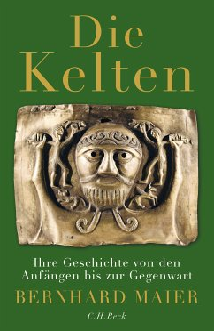 Die Kelten (eBook, ePUB) - Maier, Bernhard