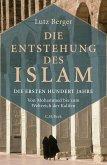 Die Entstehung des Islam (eBook, ePUB)