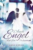 Auch Engel dürfen träumen (eBook, ePUB)