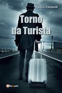 Torno da Turista (eBook, ePUB) - Fabrizio Ciccarelli