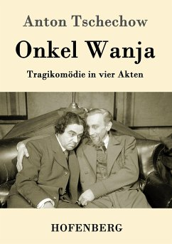 9783843082501 - Tschechow, Anton: Onkel Wanja - Kitabu