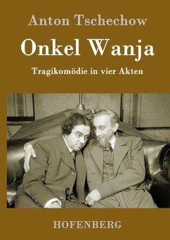 9783843082518 - Anton Tschechow: Onkel Wanja - Book