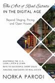 The Art of Real Estate in the Digital Age: Beyond Staging, Pricing, and Open Houses
