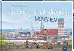 big city - small dreams (Mängelexemplar)