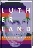 Lutherland Sachsen-Anhalt (Mängelexemplar)