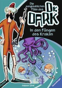 In den Fängen des Kraken / Die unglaublichen Fälle des Dr. Dark Bd.3 (Mängelexemplar) - Lenk, Fabian