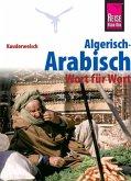 Reise Know-How Sprachführer Algerisch-Arabisch - Wort für Wort