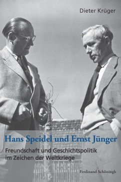 Hans Speidel und Ernst Jünger - Krüger, Dieter