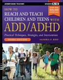 How to Reach and Teach Children and Teens with ADD/ADHD (eBook, ePUB)
