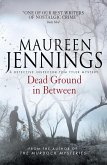 Dead Ground in Between (eBook, ePUB)