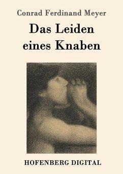 9783843082556 - Conrad Ferdinand Meyer: Das Leiden eines Knaben (eBook, ePUB) - Book