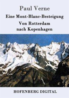 9783843082693 - Paul Verne: Eine Mont-Blanc-Besteigung / Von Rotterdam nach Kopenhagen (eBook, ePUB) - Book