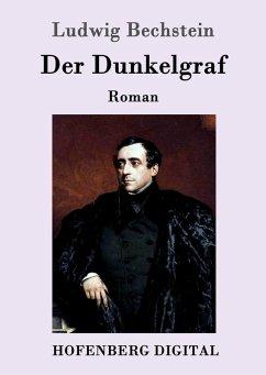 9783843082587 - Ludwig Bechstein: Der Dunkelgraf (eBook, ePUB) - Kitabu