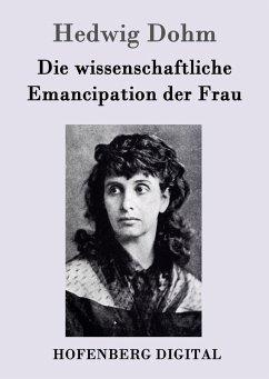 9783843082778 - Hedwig Dohm: Die wissenschaftliche Emancipation der Frau (eBook, ePUB) - Book