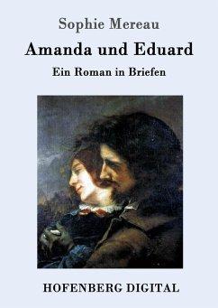 9783843082792 - Sophie Mereau: Amanda und Eduard (eBook, ePUB) - Kitabu