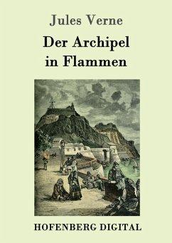 9783843082617 - Jules Verne: Der Archipel in Flammen (eBook, ePUB) - Book