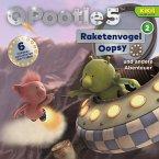 Q Pootle 5 - 02: Raketenvogel Oopsy und andere Abenteuer (MP3-Download)