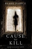 Cause to Kill (An Avery Black Mystery-Book 1) (eBook, ePUB)