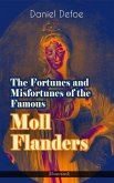 The Fortunes and Misfortunes of the Famous Moll Flanders (Illustrated) (eBook, ePUB)