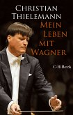 Mein Leben mit Wagner (eBook, ePUB)