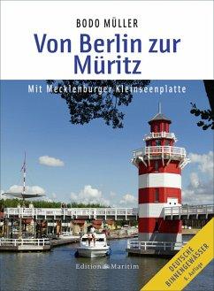 Von Berlin zur Müritz (eBook, ePUB) - Müller, Bodo